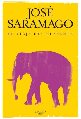 'El viaje del elefante', José Saramago. Editorial Alfaguara
