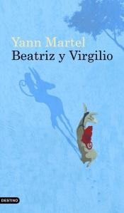 Beatriz y Virgilio, Yann Martel